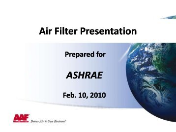 Air filter presentation - ASHRAE Bi-State Chapter