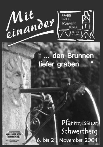 """"""" ... den Brunnen tiefer graben ... """" Pfarrmission Schwertberg - Pfarre ..."""