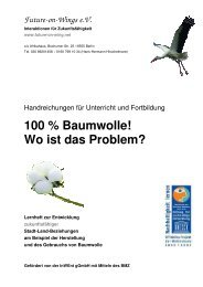 100 % Baumwolle! Wo ist das Problem? - Future-on-Wings e.V.