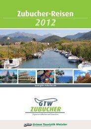 Zubucher-Reisen 2012 - Grimm Touristik