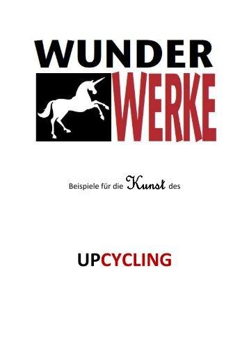 UPCYCLING - WUNDERWERKE