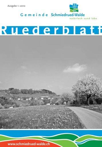 Ruederblatt – 1. Ausgabe 2010 im März - Gemeinde Schmiedrued ...