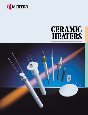 The Advantages of Ceramic Heaters - Kyocera Americas