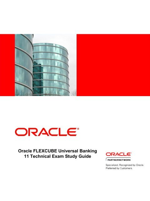 Oracle FLEXCUBE Universal Banking 11 Technical Exam Study Guide
