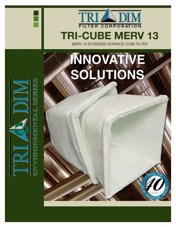 1900-7 MERV 13 CUBE BROCHURE - Tri-Dim Filter Corporation