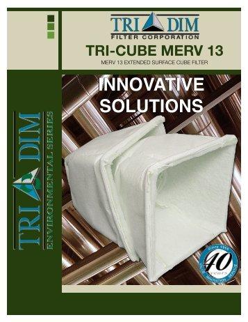 1900-7 MERV 13 CUBE BROCHURE - Tri-Dim Filter Corporation