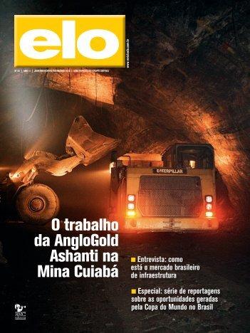 O trabalho da AngloGold Ashanti na Mina Cuiabá - Revista ELO