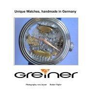 Unique Watches, handmade in Germany - Uhren Greiner
