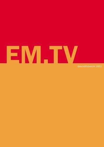 EM.TVGeschäftsbericht 2003 - Constantin Medien AG