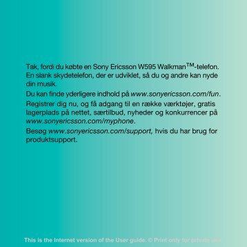 Tak, fordi du købte en Sony Ericsson W595 Walkman™-telefon. En ...