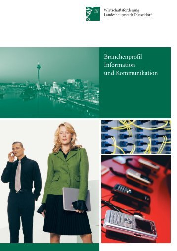 Branchenprofil Information und Kommunikation - Stadt Düsseldorf
