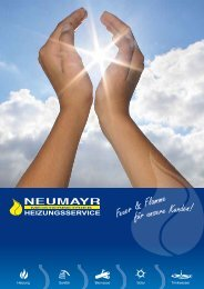Feuer & Flamme für unsere Kunden! - Neumayr - Heizung, Bad, Solar