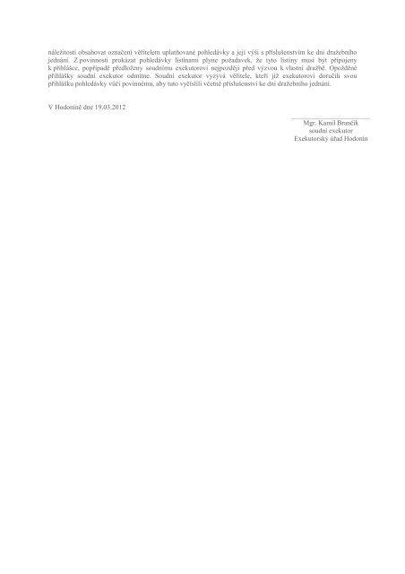 *2142/03-59* Exekutorský úřad Hodonín Mgr. Kamil Brančík, soudní ...