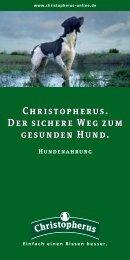Christopherus. Der sichere Weg zum gesunden Hund ...