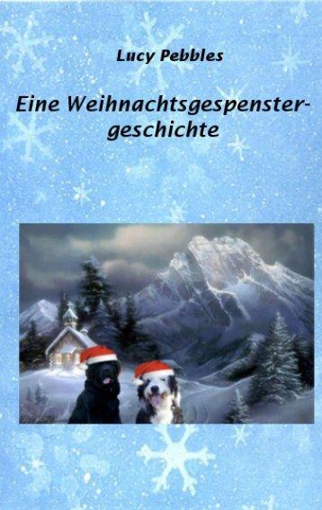 Weihnachtsgespenstergeschichte - Lucy Pebbles
