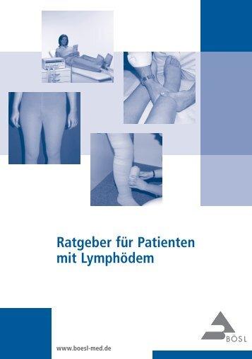 Ratgeber für Patienten mit Lymphödem - Bösl Medizintechnik