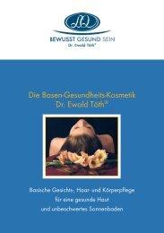 Die Basen-Gesundheits-Kosmetik Dr. Ewald Töth® - Bewusst Gesund
