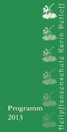 Programm 2013 - Heilpflanzenschule Karin Detloff