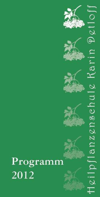 Programm 2012 - Heilpflanzenschule Karin Detloff