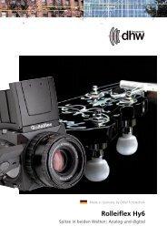 Rolleiflex Hy6 Spitze in beiden Welten: Analog ... - DHW Fototechnik