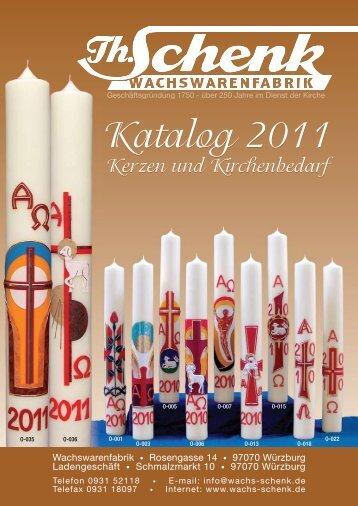 Katalog 2011 Katalog 2011 - Wachs-Schenk Würzburg