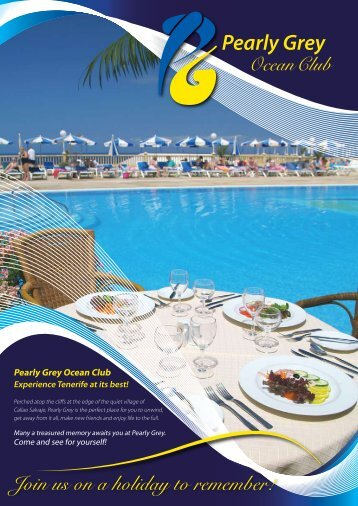 Join Us On A Holiday To Remember! - Pearly Grey Ocean Club
