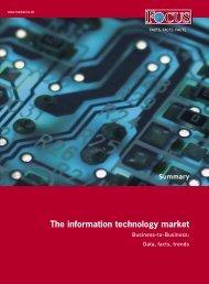 The information technology market - FOCUS MediaLine
