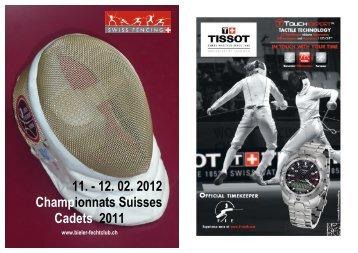 11. - 12. 02. 2012 Championnats Suisses Cadets 2011 - Fédération ...