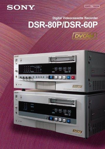 Digital Videocassette Recorder DSR-80P/DSR-60P
