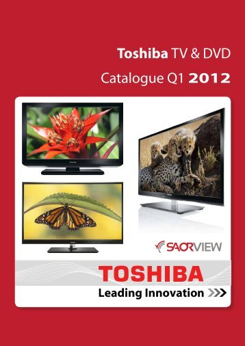 Toshiba TV & DVD Catalogue Q1 2012 - Total Import Solutions