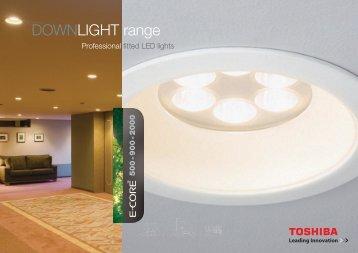DOWNLIGHT range - Toshiba