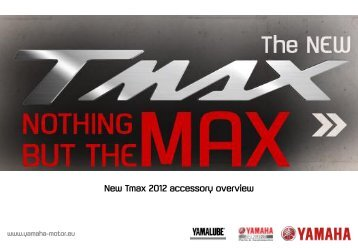 New Tmax 2012 accessory overview