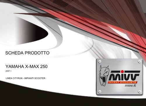 YAMAHA X-MAX 250 SCHEDA PRODOTTO - Mivv