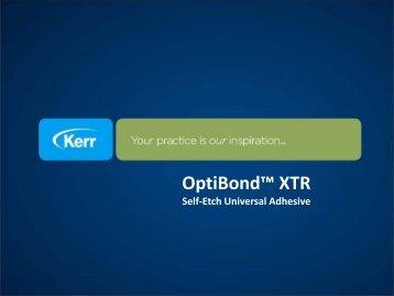 OptiBond™ XTR - kerr thailand