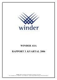 WINDER ASA RAPPORT 3. KVARTAL 2006 - OTC - Norges ...