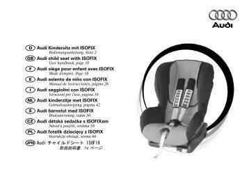 Audi Kindersitz mit ISOFIX Audi child seat with ISOFIX ... - Ideas4Cars