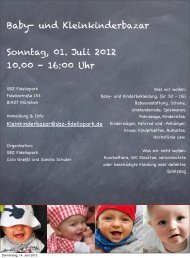 Baby- und Kleinkinderbazar Sonntag, 01. Juli 2012 10.00 - 16:00 Uhr