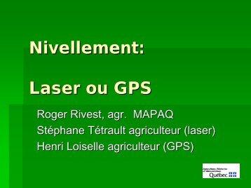 Nivellement : laser ou GPS - MAPAQ