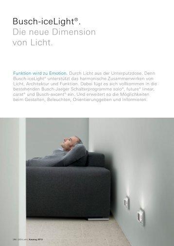 Busch-iceLight®. Die neue Dimension von Licht.