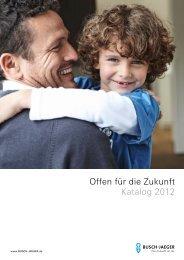 Offen für die Zukunft Katalog 2012 - Busch-Jaeger Elektro GmbH