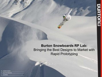 Burton Snowboards RP Lab - Rapid Prototyping Machines