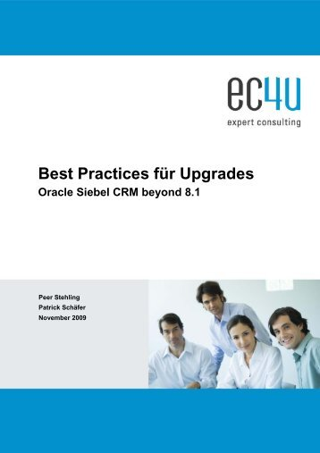 Best Practices für Upgrades Oracle Siebel CRM beyond 8.1 - eC4u