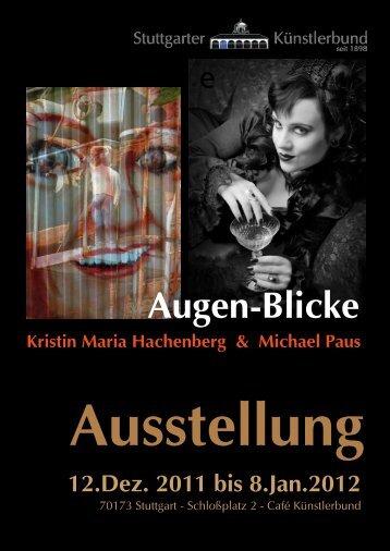 Ausstellung 12.Dez. 2011 bis 8.Jan.2012 Kristin Maria Hachenberg ...
