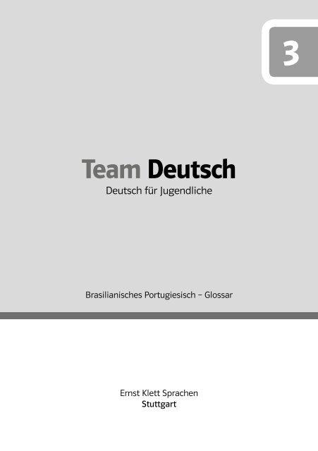 Team Deutsch 3 Brasilianisches Portugiesisch Ernst Klett