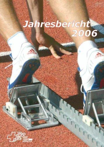 Jahresbericht 2006 - Swiss Athletics