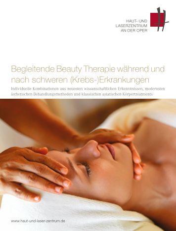 Im Mittelpunkt der Begleitenden Beauty Therapie steht der Mensch ...