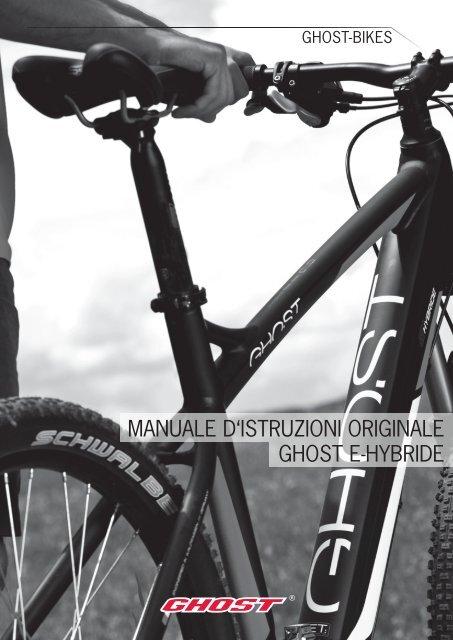 MANUALE D'ISTRUZIONI ORIGINALE GHOST E ... - Ghost Bikes