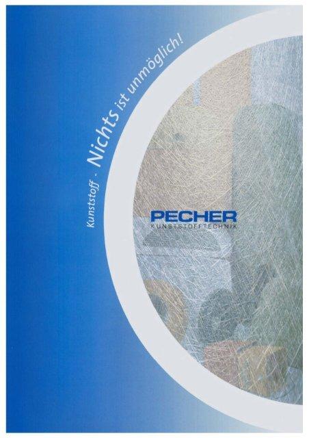 Firmenprospekt (4140 kB) - Pecher Kunststofftechnik GmbH