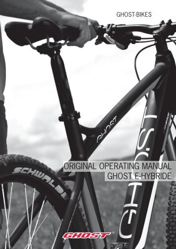 ORIGINAL OPERATING MANUAL GHOST E-HYBRIDE
