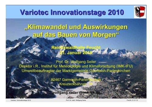 Prof. Dr. Wolfgang Seiler, Institut für Meteorologie und